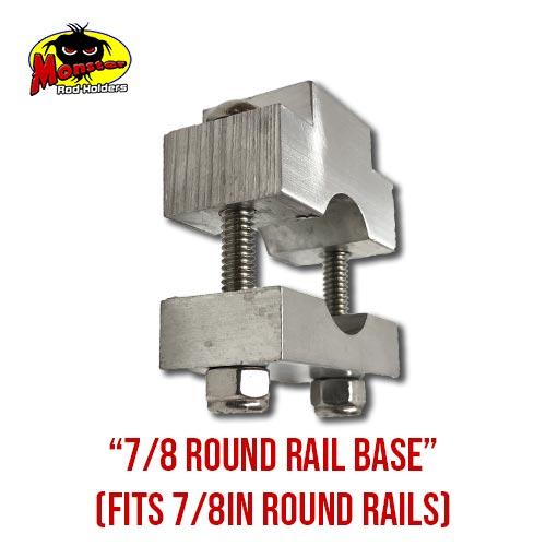 7/8 Round Rail Base
