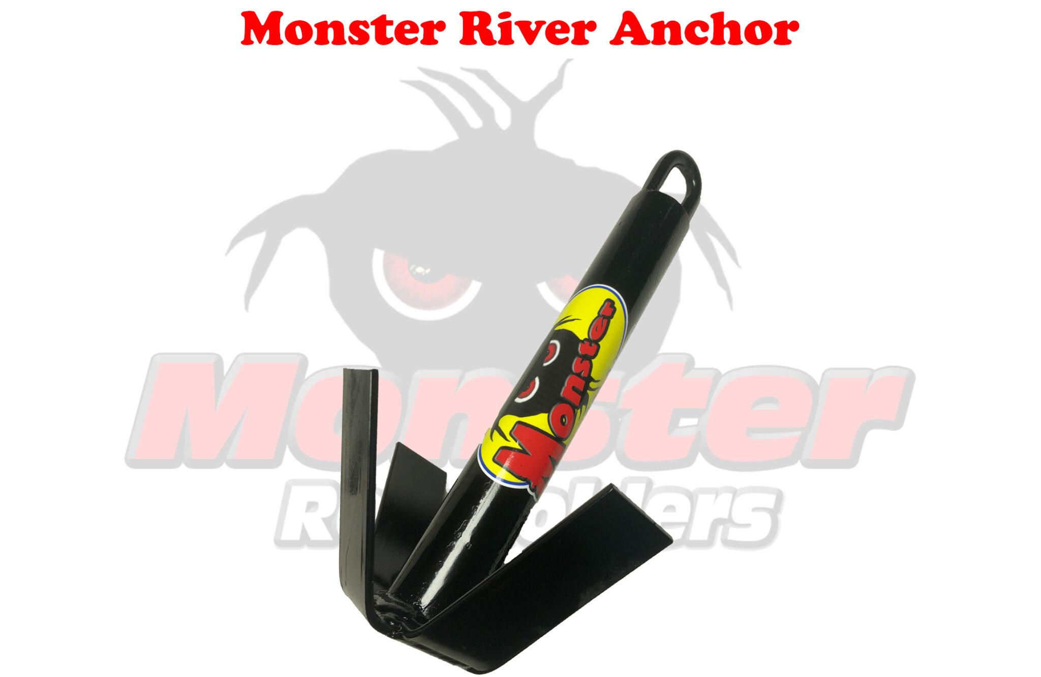 Monster River Anchor